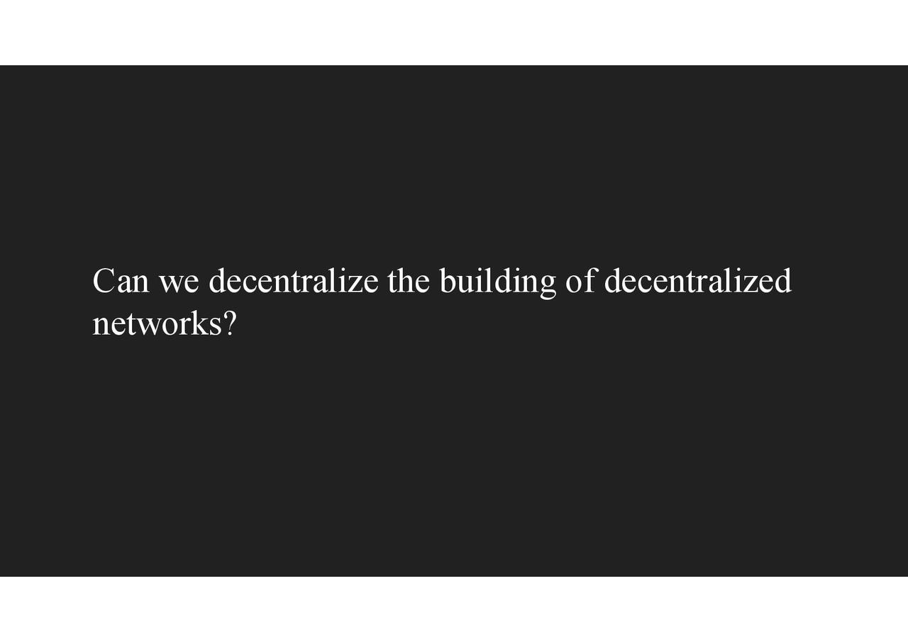 Devcon - Decentralization and its Discontents-page-023.jpg