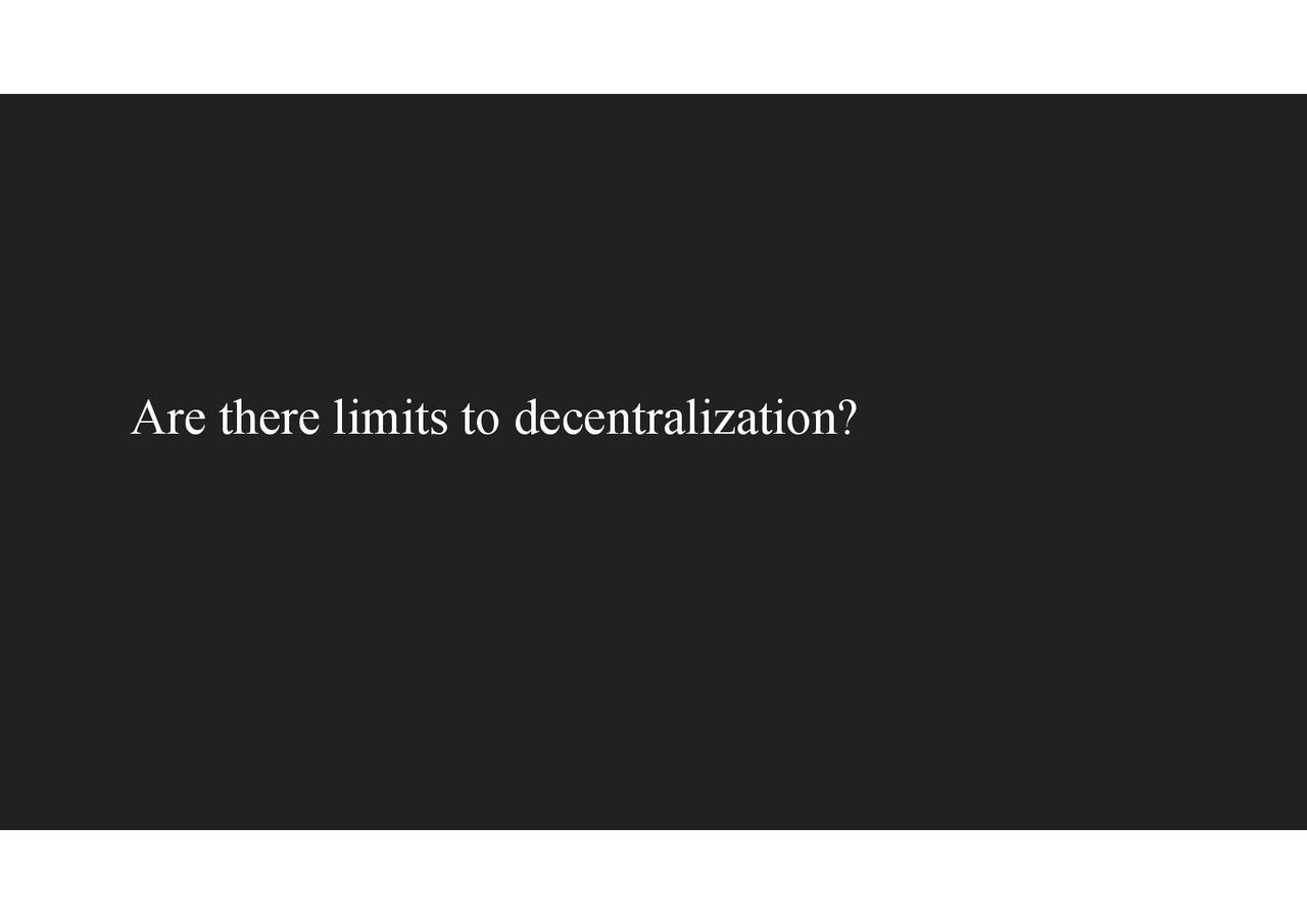 Devcon - Decentralization and its Discontents-page-022.jpg