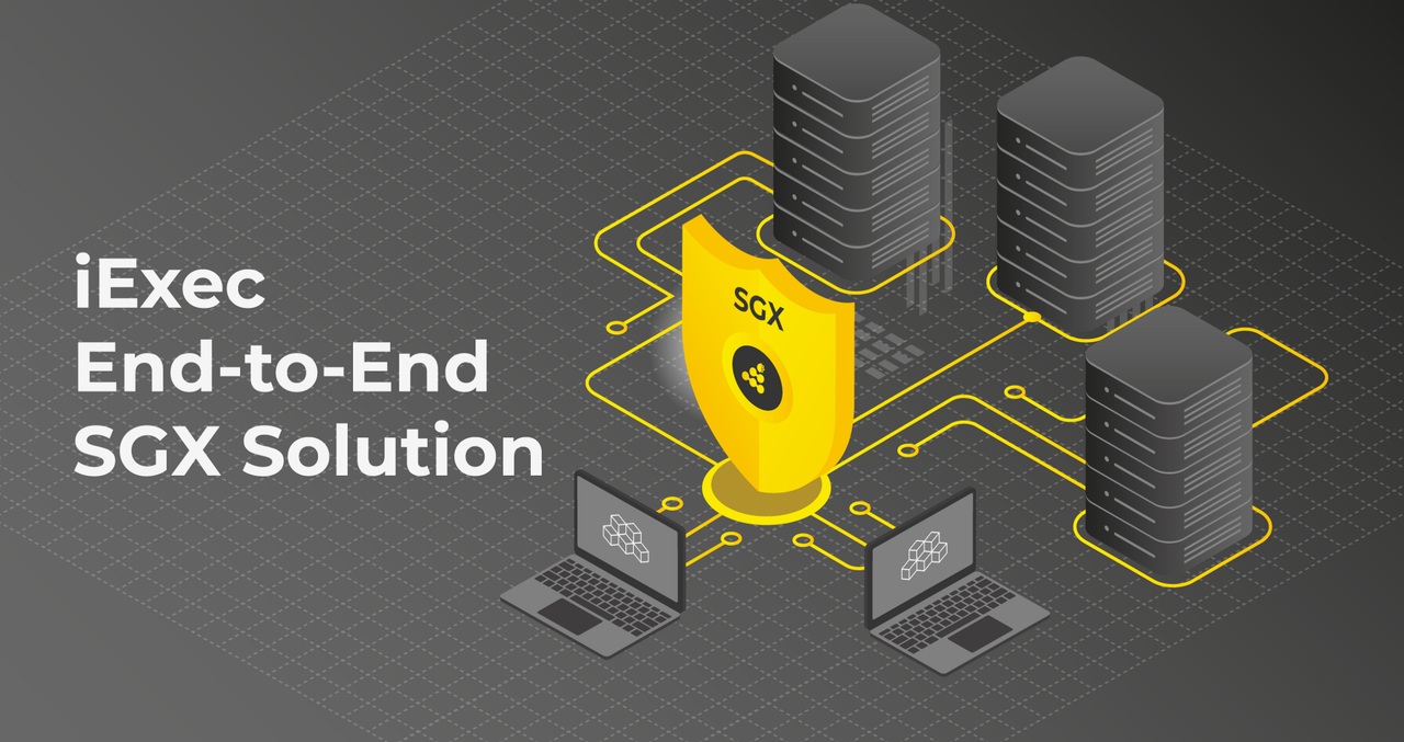 iExec End-to-End SGX Solution