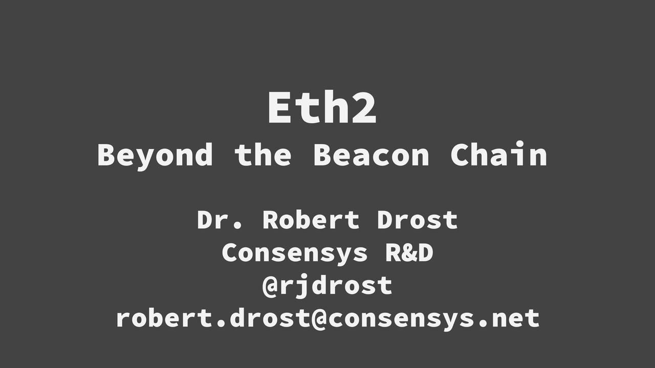 Eth2 -- Beyond the Beacon Chain FINAL-1.jpg